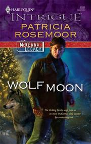 Cover of: Wolf Moon (Harlequin Intrigue Series) | Patricia Rosemoor