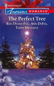 Cover of: The Perfect Tree | Roz Fox, Ann DeFee, Tanya Michaels
