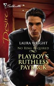 Playboy's Ruthless Payback (Silhouette Desire)