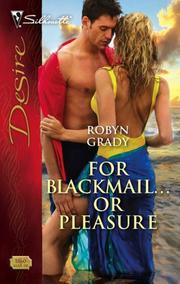 For Blackmail...Or Pleasure (Silhouette Desire)