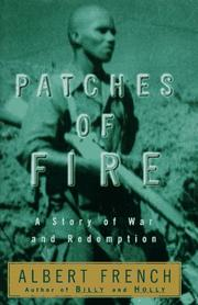 Patches of Fire by Albert French