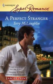 Cover of: A Perfect Stranger (Harlequin Superromance) | Terry McLaughlin