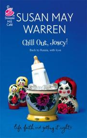 Cover of: Chill Out, Josey! (Life, Faith & Getting It Right #21) (Steeple Hill Cafe)