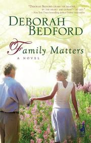 Cover of: Family Matters (Steeple Hill Women's Fiction #56) | Deborah Bedford