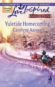 Cover of: Yuletide Homecoming (Larger Print Love Inspired #422)