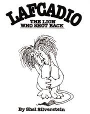 Cover of: Lafcadio: The Lion Who Shot Back