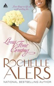 Cover of: Long Time Coming (Arabesque) by Rochelle Alers