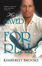 Cover of: He's Saved...But Is He For Real?