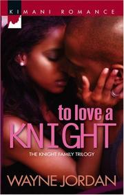 Cover of: To Love A Knight