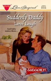 Cover of: Suddenly Daddy (Suddenly Series #1) (Love Inspired #28)