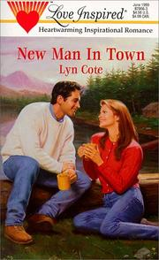 Cover of: New Man in Town (Love Inspired #66) | Lyn Cote