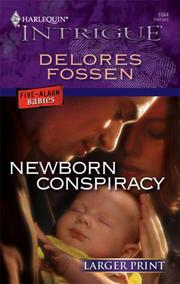 Cover of: Newborn Conspiracy | Delores Fossen