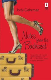 Cover of: Notes From The Backseat (Red Dress Ink)
