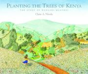 Cover of: Planting the Trees of Kenya | Claire A. Nivola