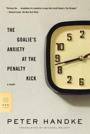 Cover of: The goalie's anxiety at the penalty kick