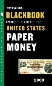 Cover of: The Official Blackbook Price Guide to United States Paper Money 2009, 41st Edition (Official Blackbook Price Guide to United States Paper Money) | Thomas E. Jr Hudgeons