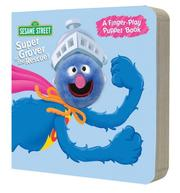Cover of: Super Grover to the Rescue! (Finger Puppet Books)