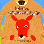 Cover of: Mama, Where are You? | Diane Muldrow