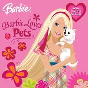 Cover of: Barbie Loves Pets