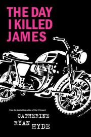 Cover of: The Day I Killed James
