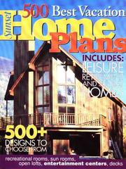Cover of: 500 Best Vacation Home Plans | Sunset Books