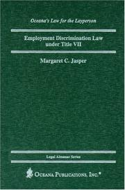Cover of: Employment Discrimination Law under Title VII (Oceana's Legal Almanac Series  Law for the Layperson)