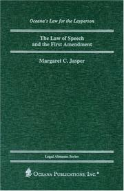 Cover of: The Law of Speech and the First Amendment (Oceana's Legal Almanac Series  Law for the Layperson)