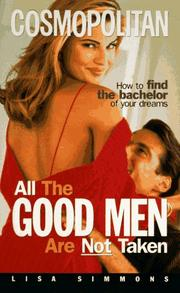 Cover of: All the Good Men Are Not Taken
