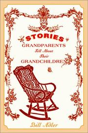 Cover of: Stories Grandparents Tell About Their Grandchildren