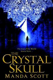 Cover of: The Crystal Skull | Manda Scott