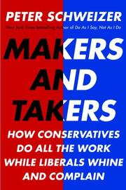 Cover of: Makers and Takers | Peter Schweizer