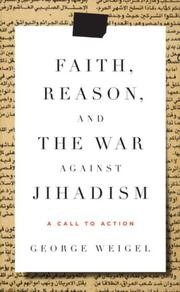Cover of: Faith, reason, and the war against jihadism: a call to action