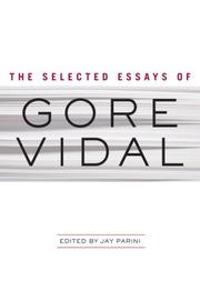 Cover of: The Selected Essays of Gore Vidal