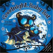 Cover of: Goodnight, Baby Bat!