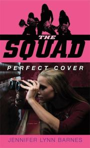 The Squad by Jennifer Lynn Barnes, Jennifer Barnes