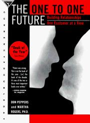 Cover of: The One to One Future (One to One) | Don Peppers