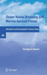 Cover of: Ocean Waves Breaking and Marine Aerosol Fluxes (Atmospheric and Oceanographic Sciences Library)