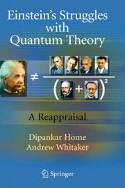 Cover of: Einstein's struggles with quantum theory