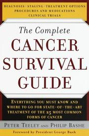 Cover of: The complete cancer survival guide | Peter Teeley
