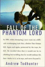 Cover of: Fall of the Phantom Lord: Climbing and the Face of Fear