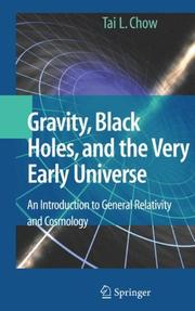 Gravity, Black Holes, and the Very Early Universe