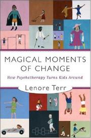 Cover of: Magical Moments of Change | Lenore Terr