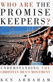 Cover of: Who are the Promise Keepers? | Ken Abraham