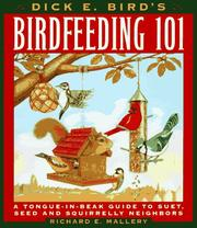 Cover of: Dick E. Bird's birdfeeding 101