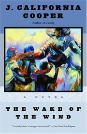 Cover of: The Wake of the Wind by J. California Cooper