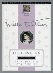 Cover of: O pioneers! and other tales of the prairie