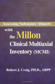 Cover of: Assessing Substance Abusers with the Millon Clinical Multiaxial Inventory | Robert J. Craig