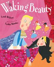 Cover of: Waking Beauty | Leah Wilcox