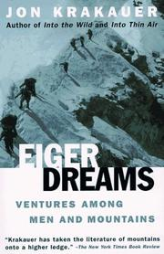 Cover of: Eiger dreams: ventures among men and mountains