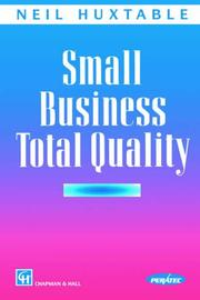 Cover of: Small Business Total Quality | N. Huxtable